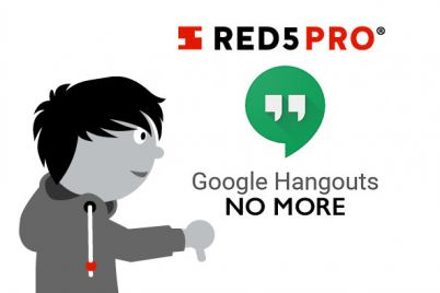 Red5Pro_HangoutsNoMore-1492724988386.jpg